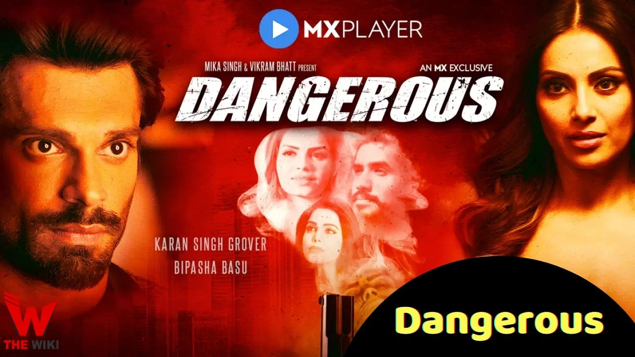 Dangerous (MX Player)