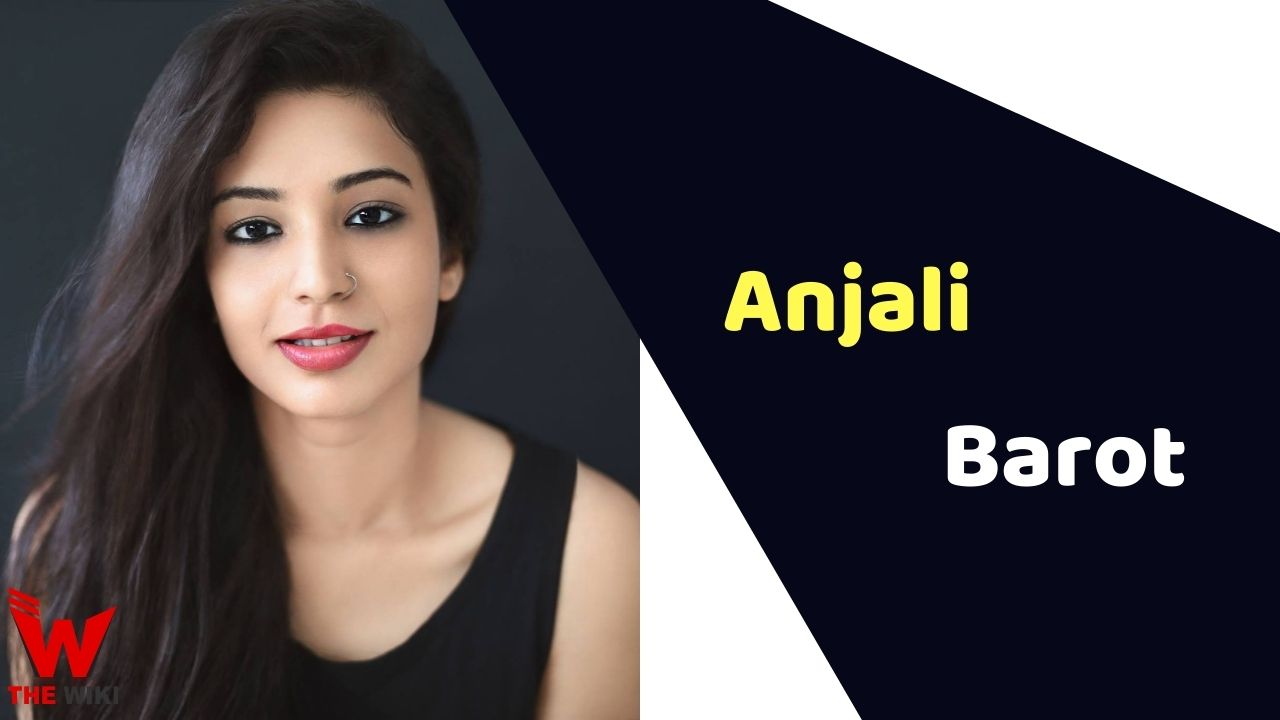 Anjali Barot (Actress)