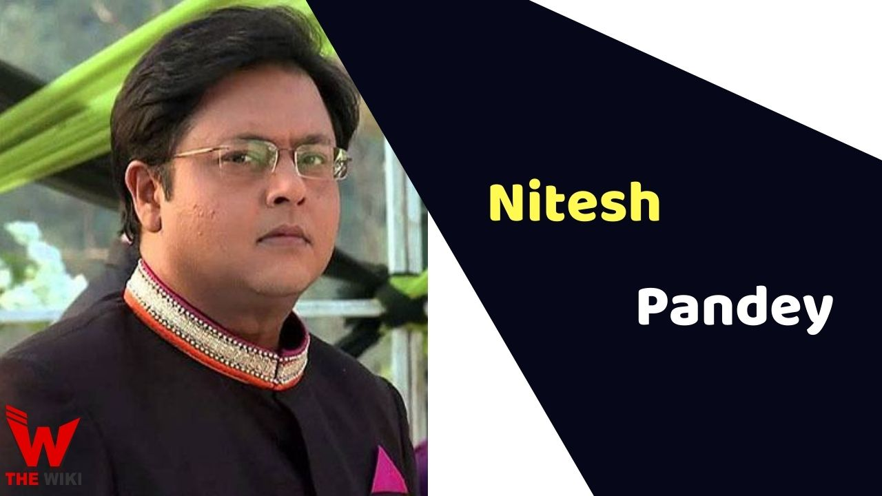 Nitesh Pandey (Actor)