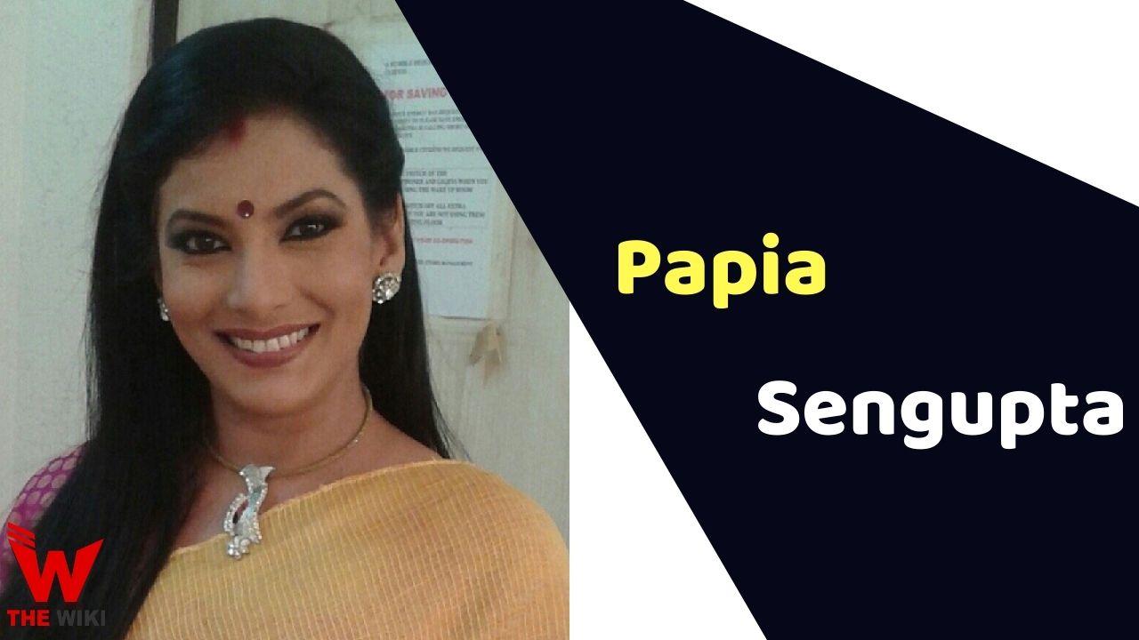 Papia Sengupta (Actress)