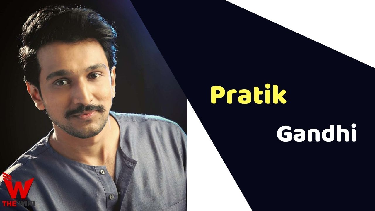 Pratik Gandhi (Actor)
