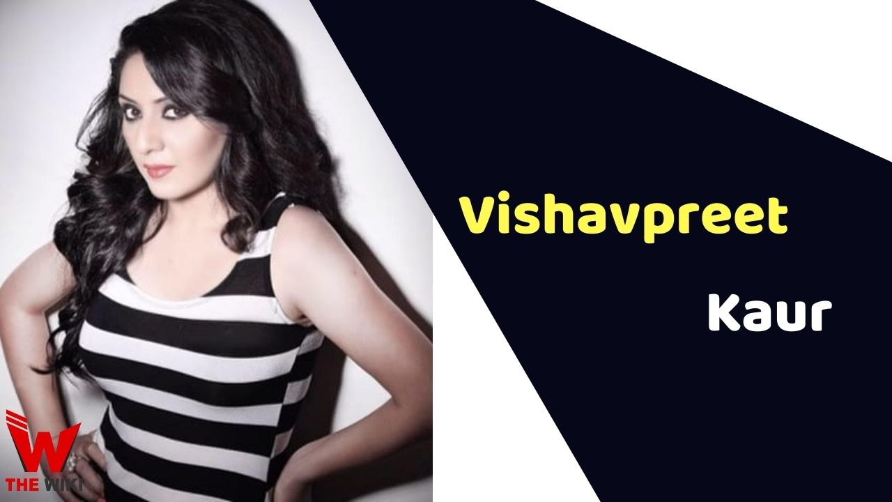 Vishavpreet Kaur (Actress)