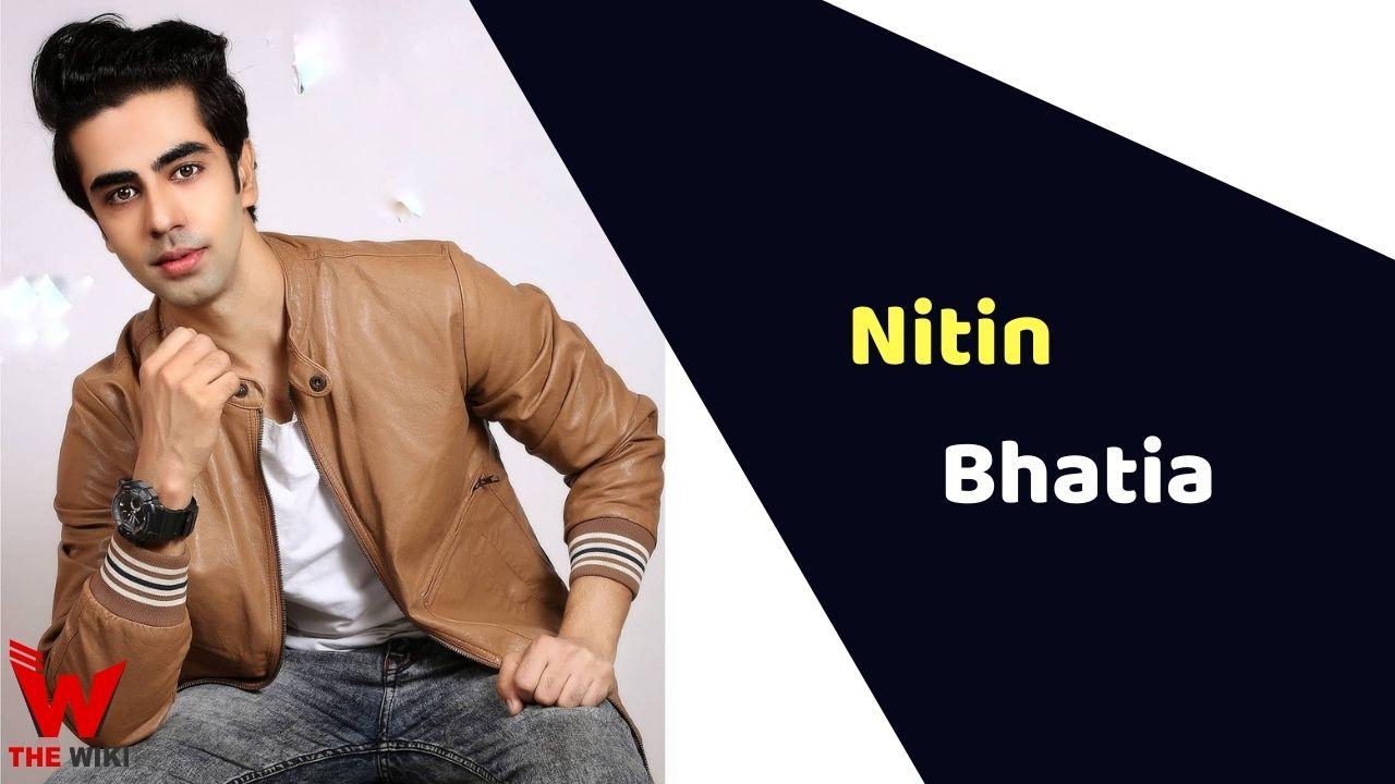 Nitin Bhatia (Actor)