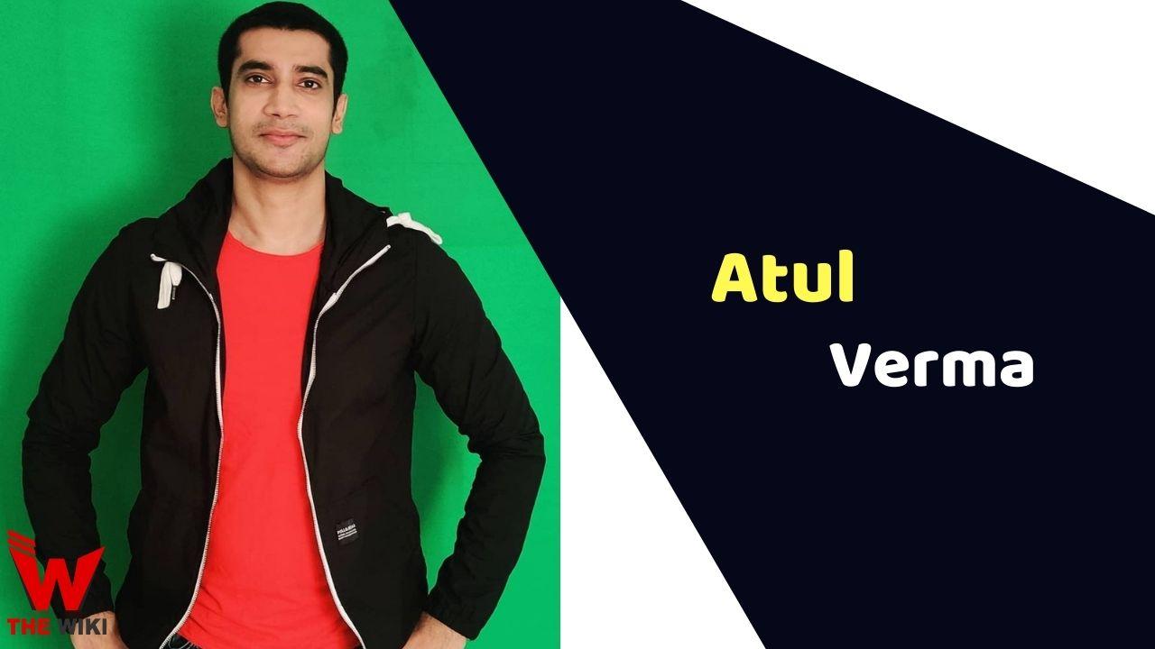 Atul Verma (Actor)