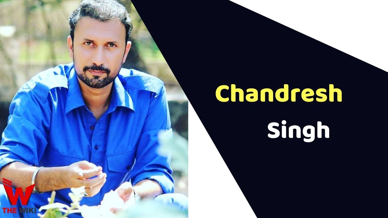 Chandresh Singh (Actor)