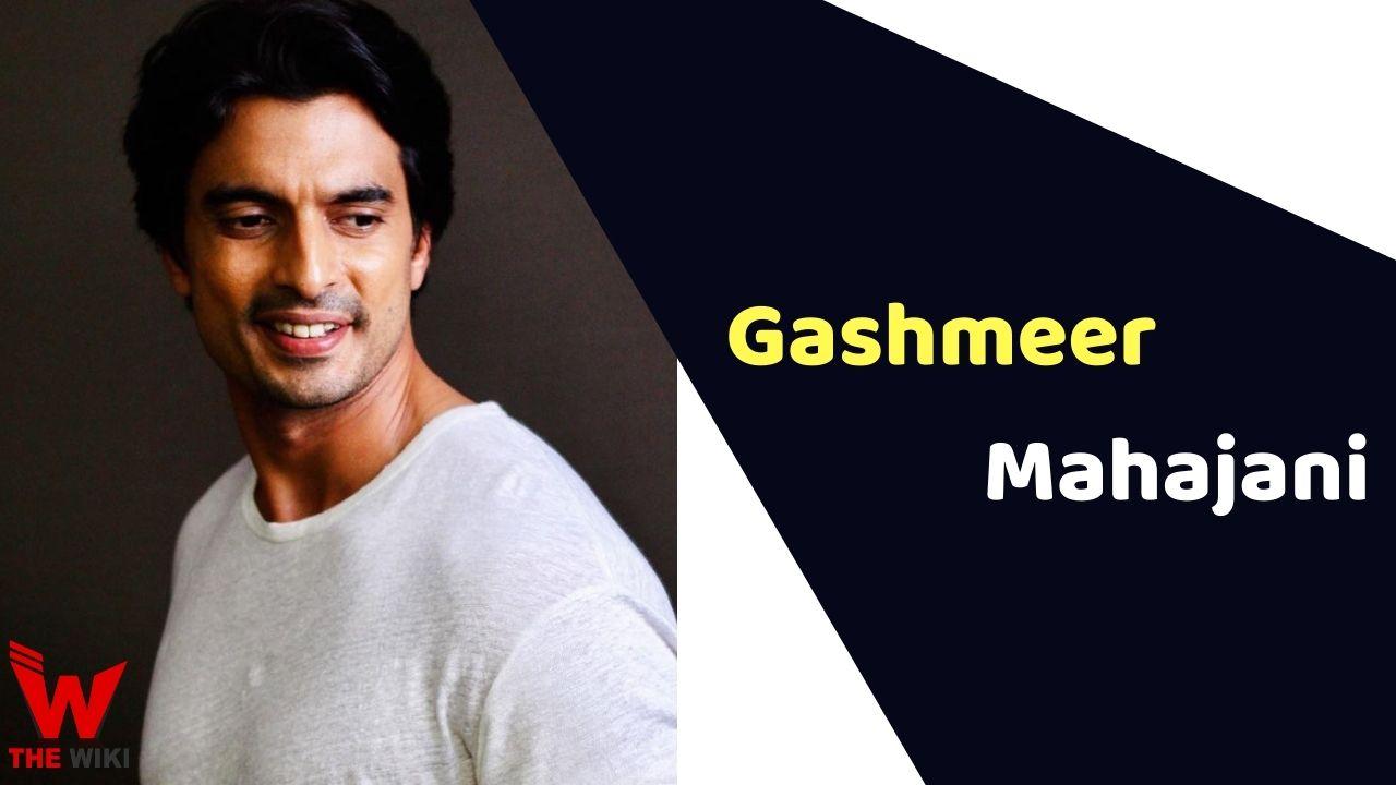 Gashmeer Mahajani (Actor)