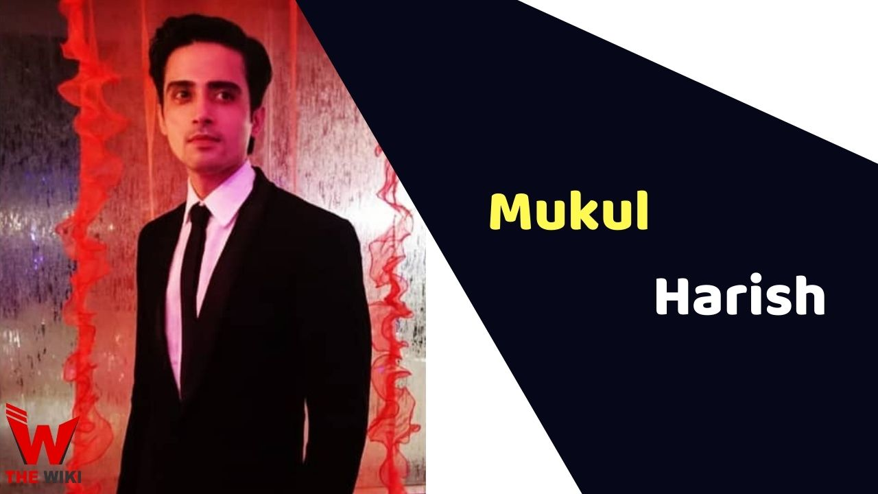 Mukul Harish (Actor)