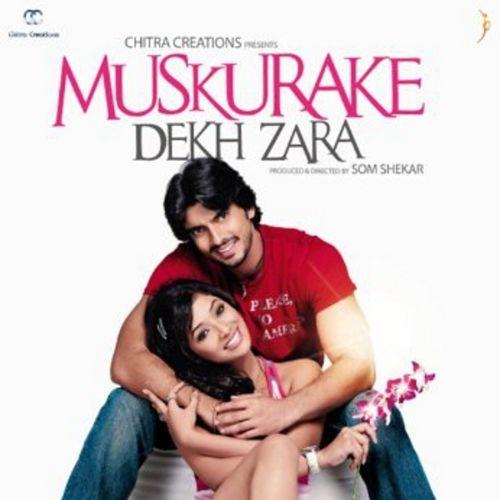 Muskurake Dekh Zara (2010)