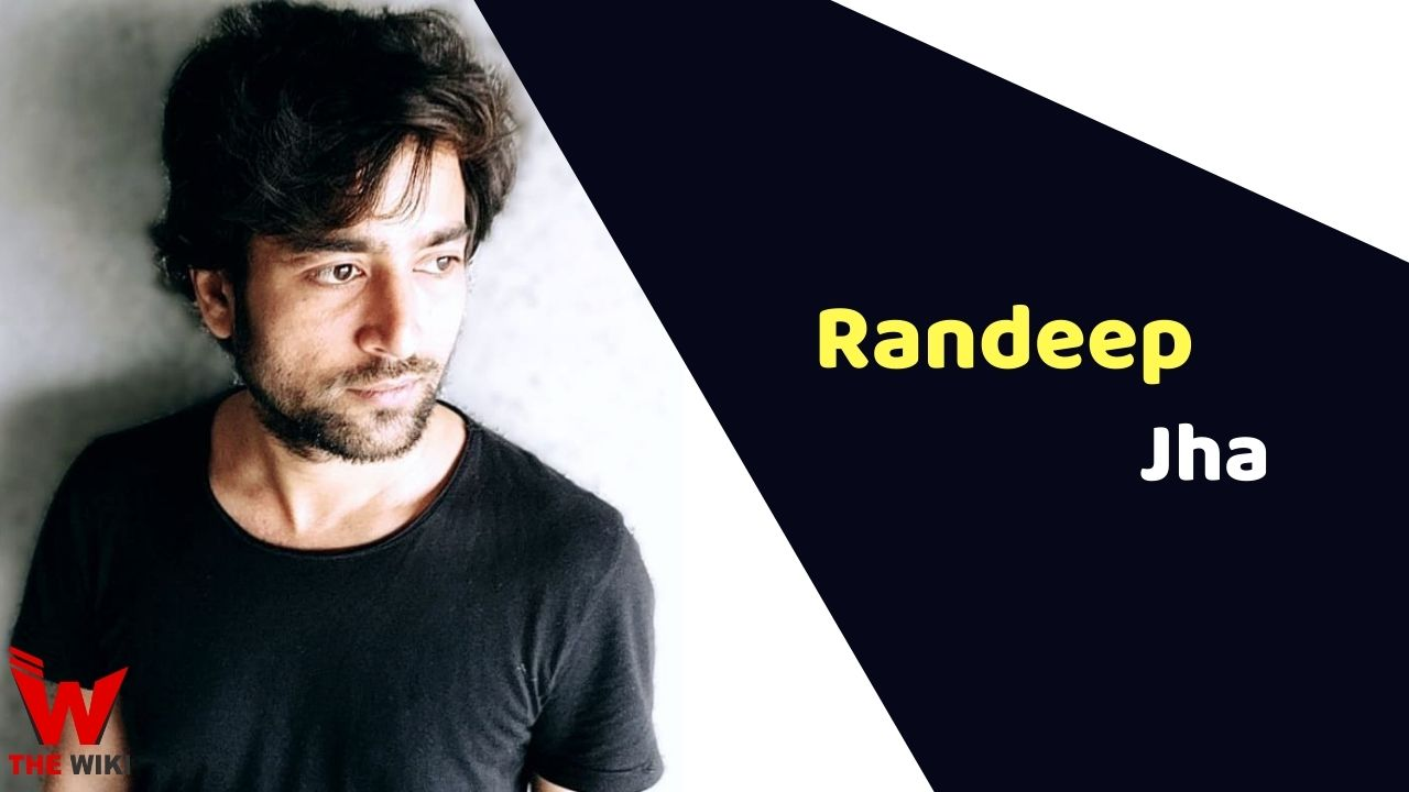 Randeep Jha (Director)
