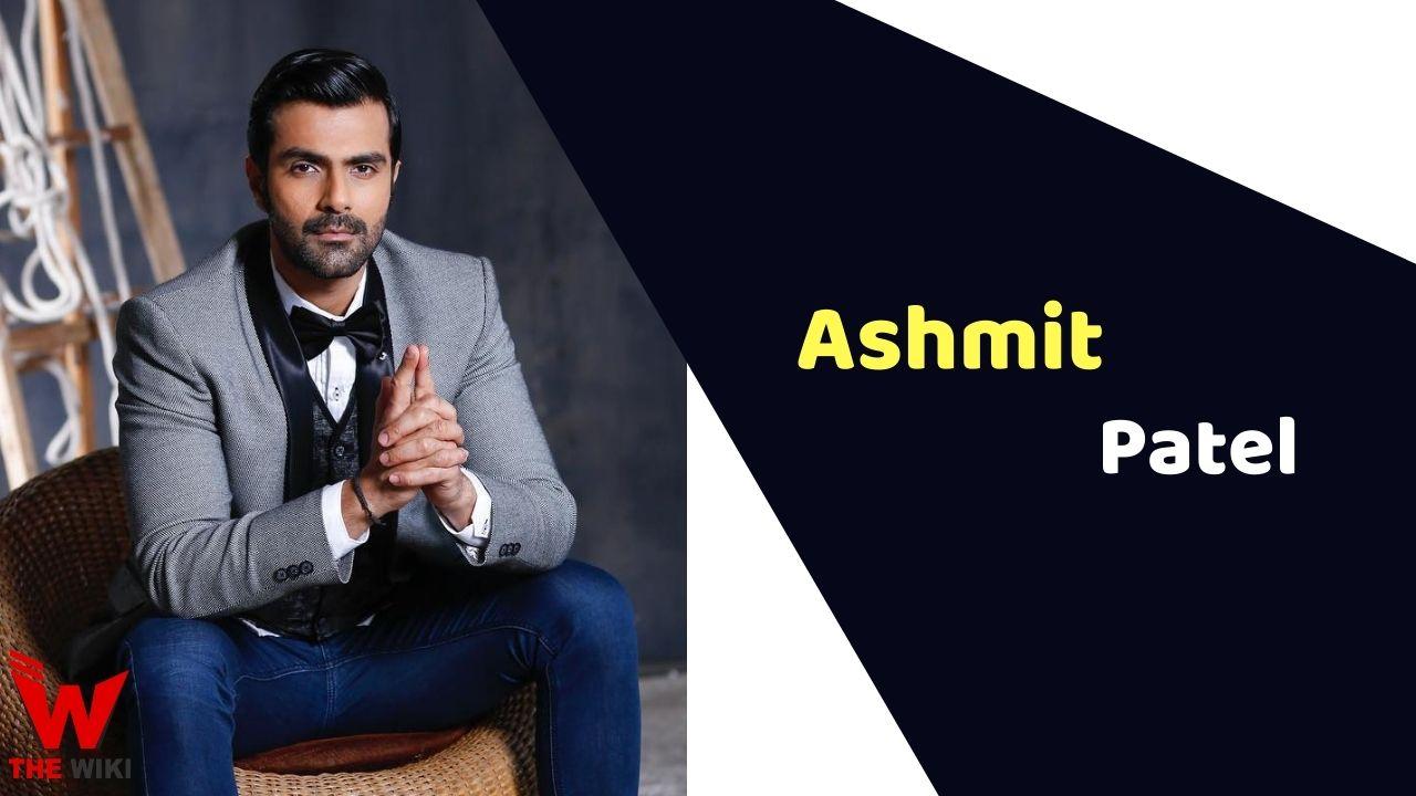 Ashmit Patel (Actor)