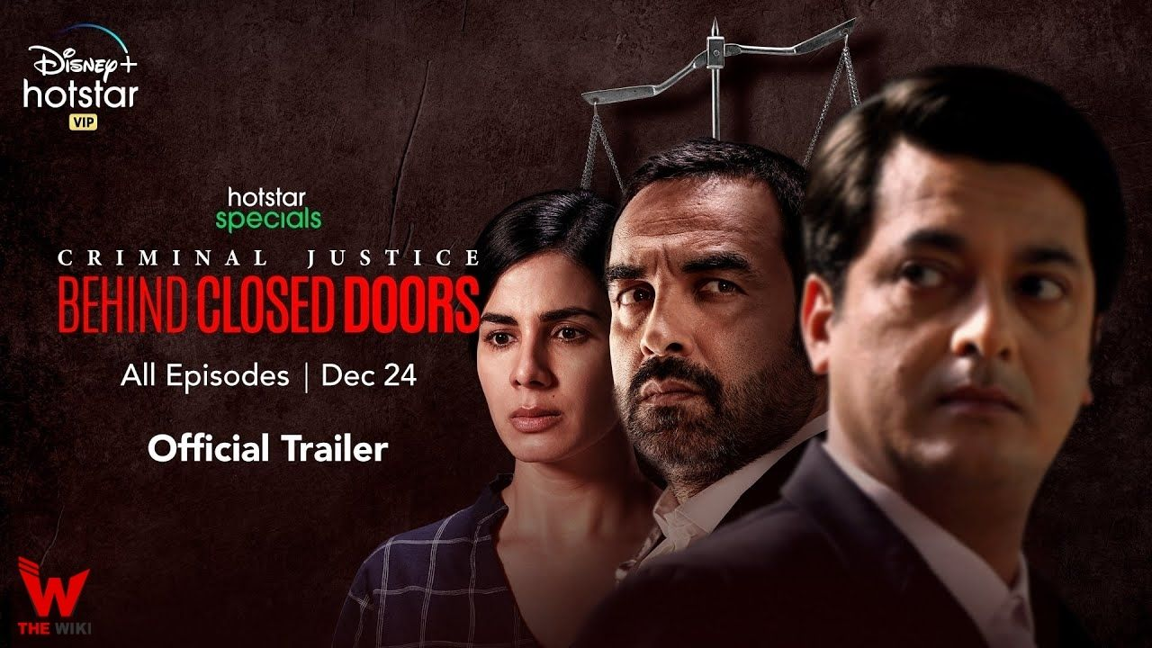 Criminal Justice Behind Closed Doors (Hotstar)