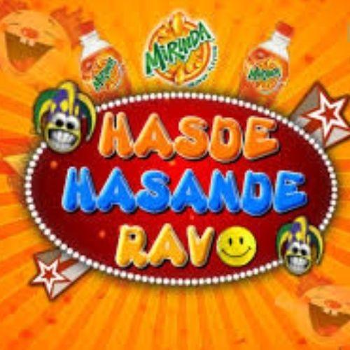 Hasde Hasande Ravo