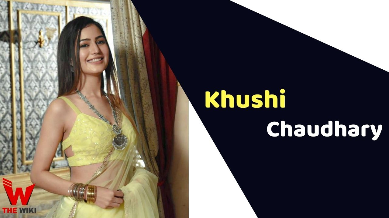 Khushi Chaudhary (Actress)