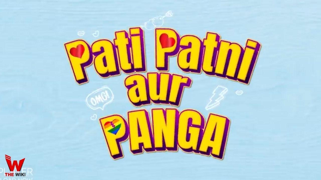 Pati Patni aur Panga (MX Player)