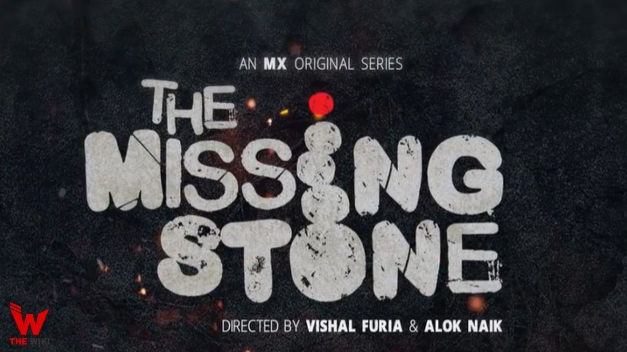 The Missing Stone (MX Player)