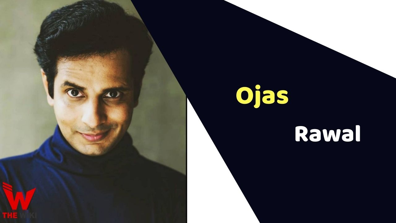 Ojas Rawal (Actor)