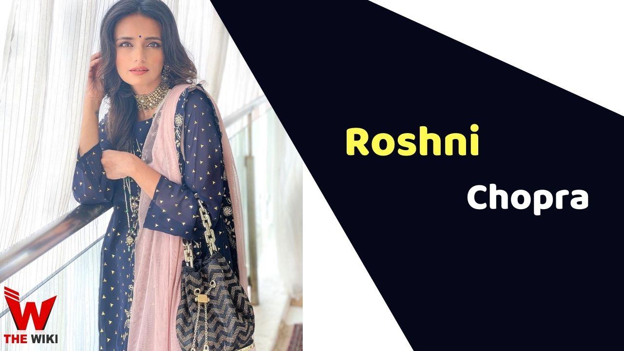 Roshni Chopra (Actress)