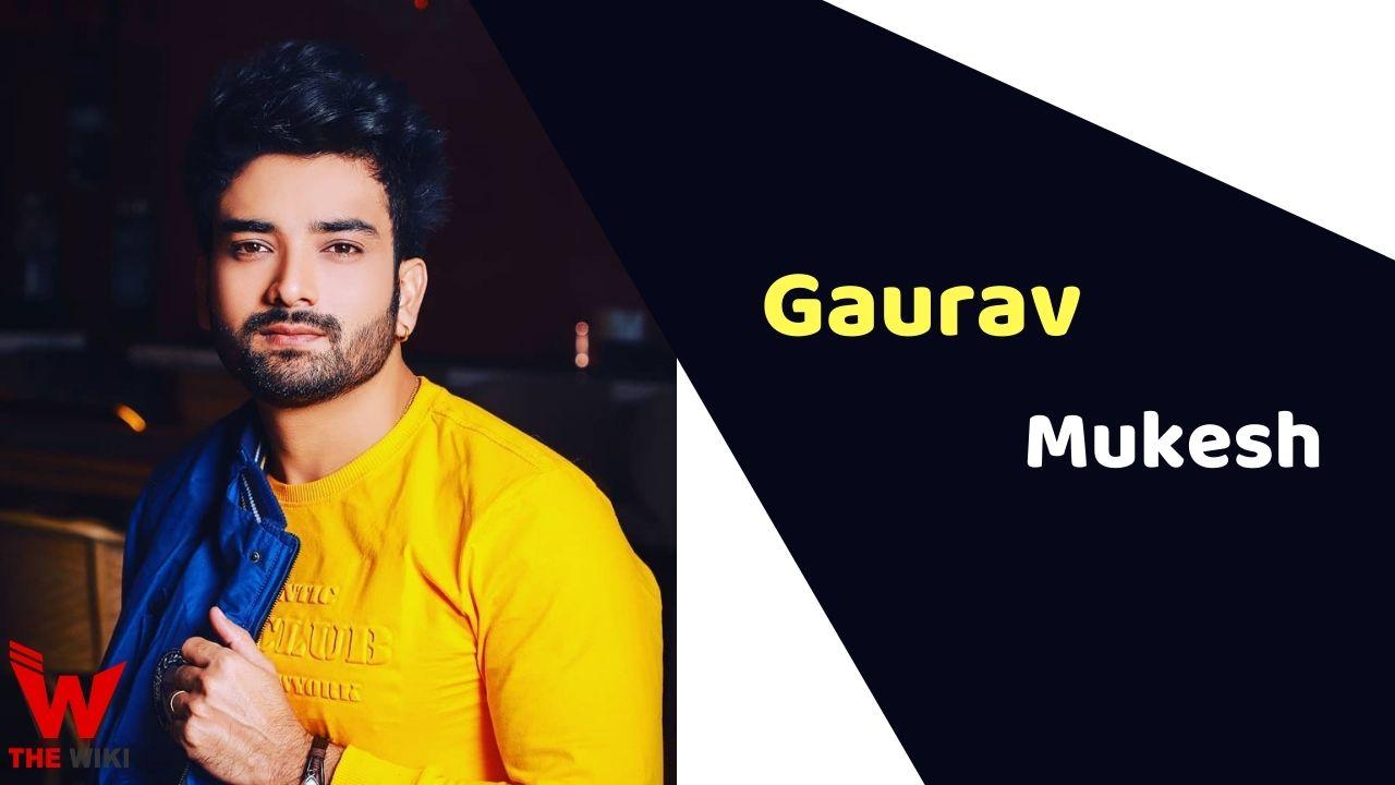 Gaurav Mukesh (Actor)