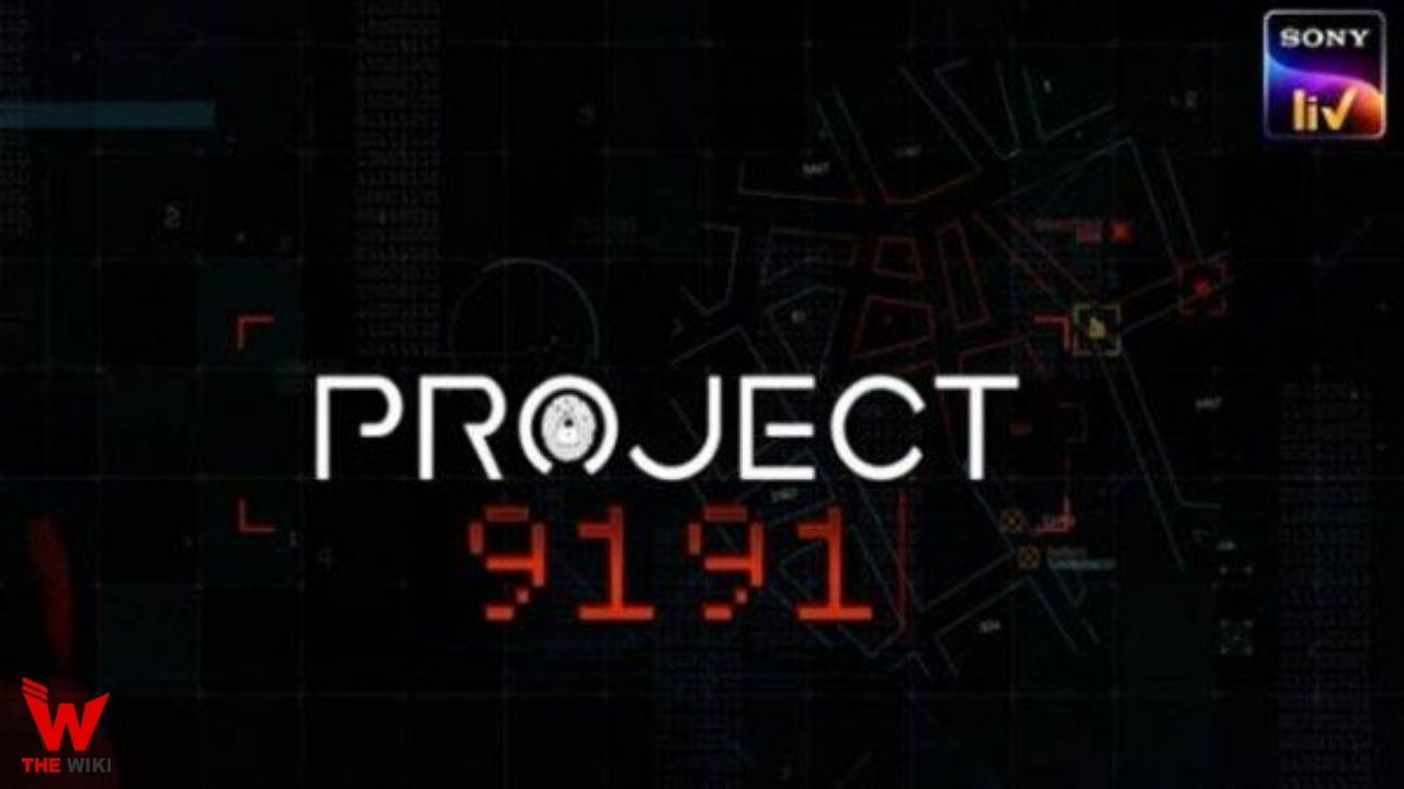 Project 9191 (Sony Liv) Web Series Story, Cast, Real Name, Wiki & More