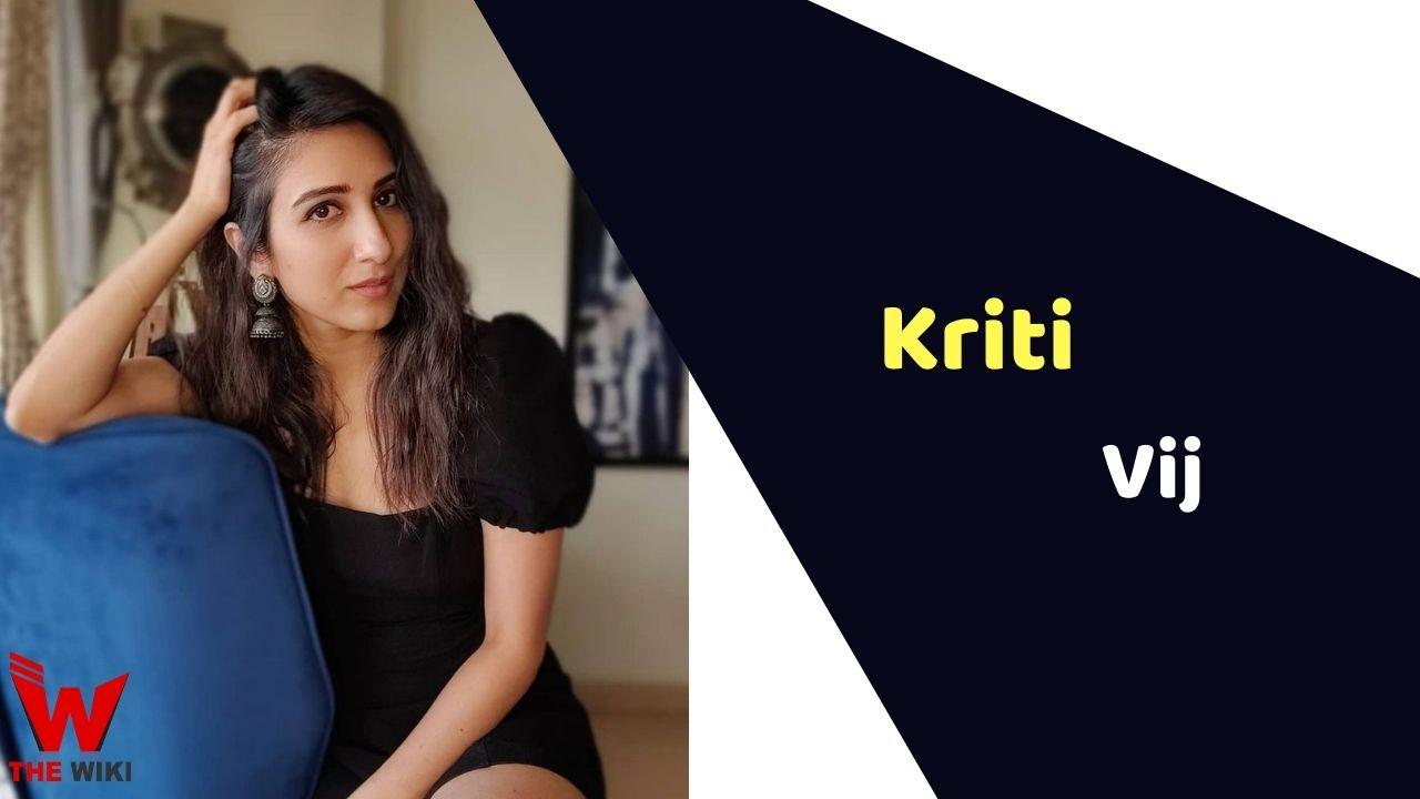 Kriti Vij (Actress)